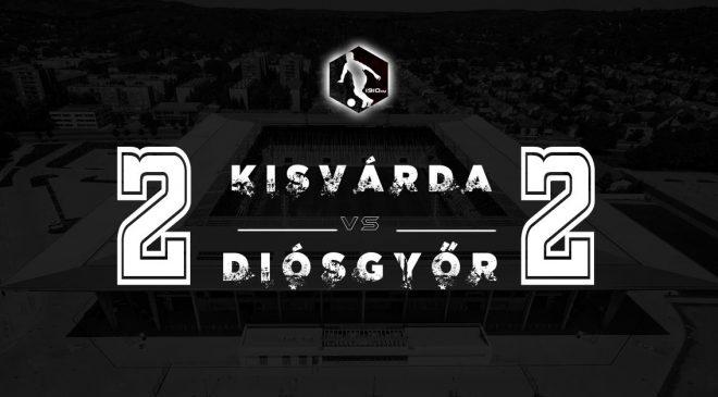 Ma nem érdemeltünk győzelmet: Kisvárda-Diósgyőr értékelő
